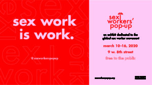 Sex Work is Work: A Pop-Up Exhibit image