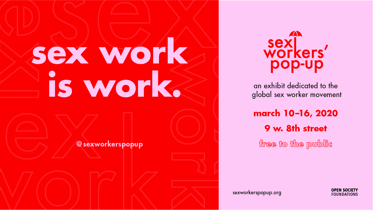 Sex Work is Work: A Pop-Up Exhibit banner