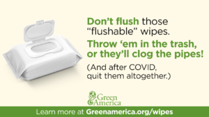 "Don't Flush Those ""Flushables"" image"