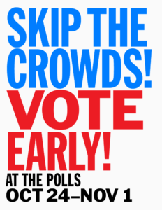 Skip the Crowds! Vote Early image