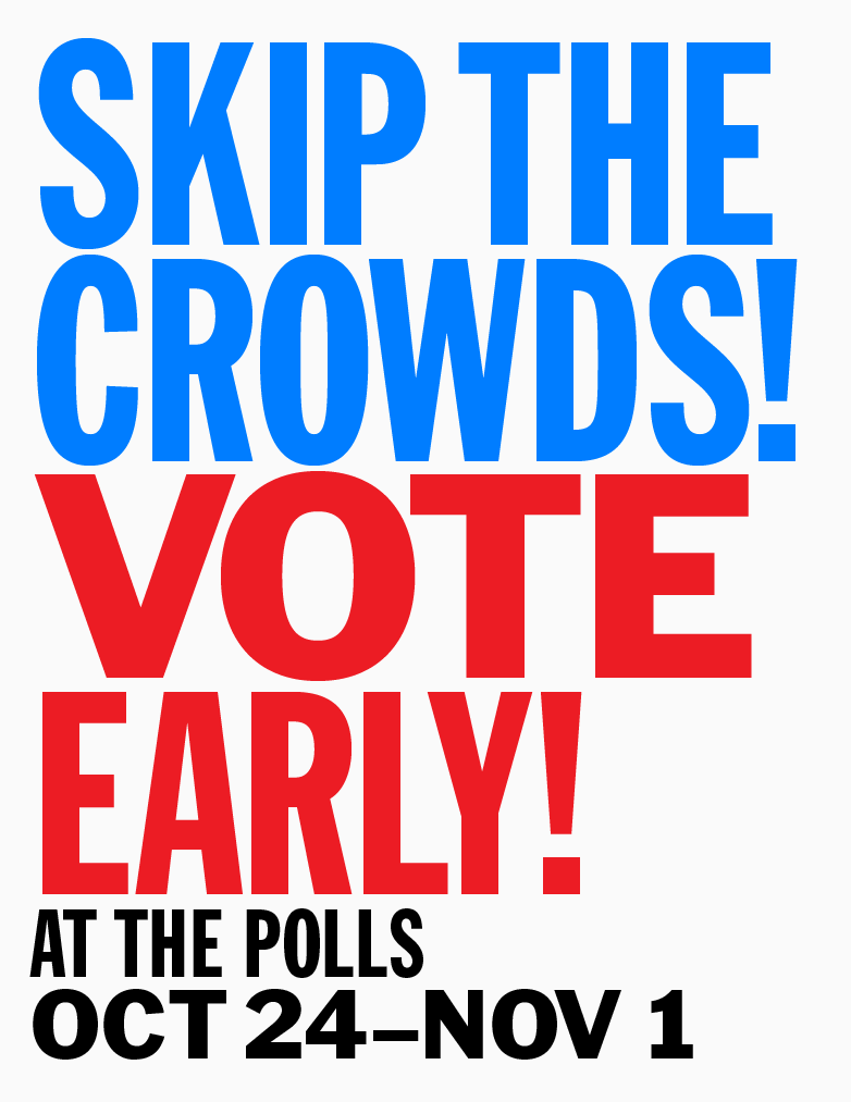 Skip the Crowds! Vote Early banner
