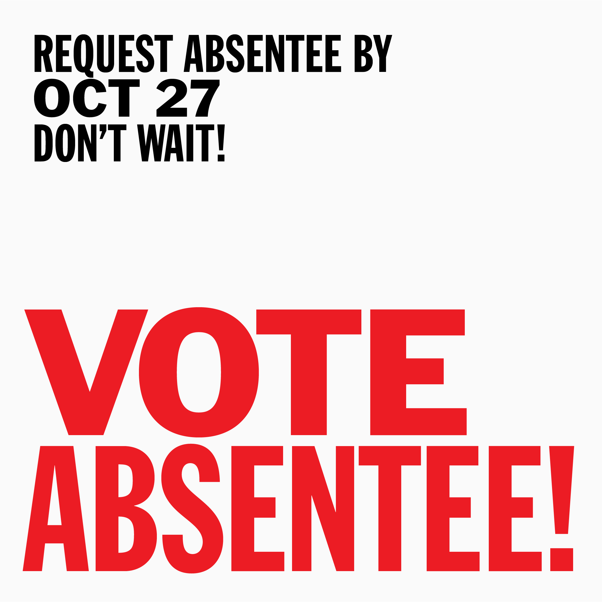 Skip the Crowds! Vote Absentee! banner