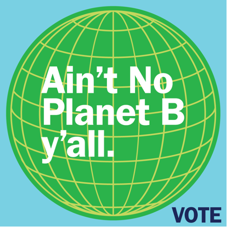 Ain't No Planet B Y'all banner