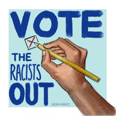 Vote The Racists Out banner